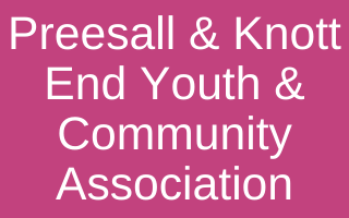 Preesall & Knott End Youth & Community Association